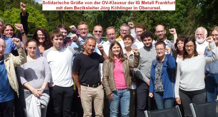 """Solidarität von der IG Metall Frankfurt: """"Wir wünschen Euch weiterhin viel Kraft für Euren Arbeitskampf!"""""""