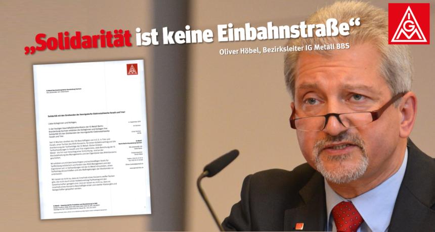 Solidarität von der IG Metall Berlin Brandenburg Sachsen mit dem Streik in Trier und Horath