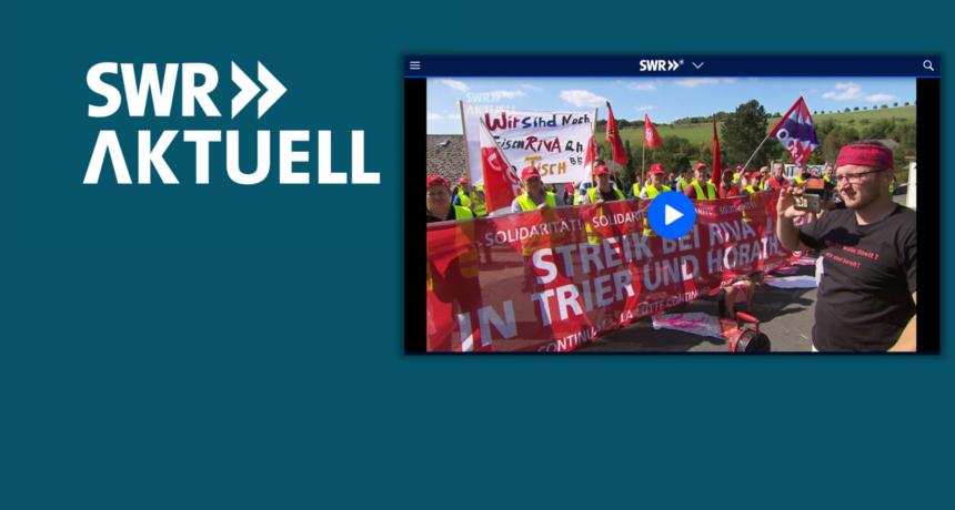 SWR Aktuell berichtet über RIVA-Streik und den Start der europaweiten Aktionswoche