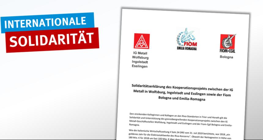 Solidarität vom Kooperationsprojekt der IG Metall in Wolfsburg, Ingolstadt, Esslingen sowie der Fiom Bologna & Emilia-Romagna