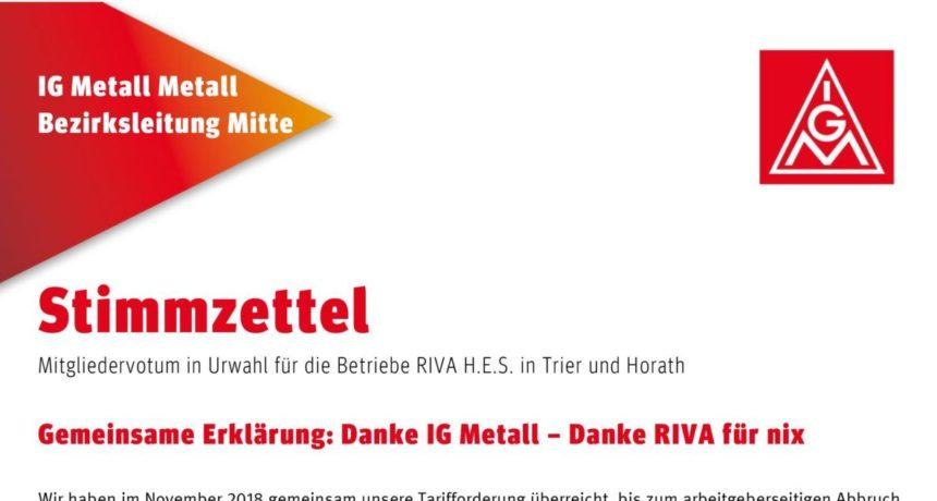 Gemeinsame Erklärung der Streikenden: Danke IG Metall – Danke RIVA für nix
